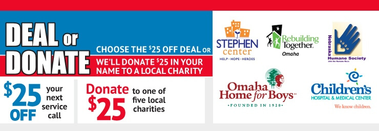 Take $25 off a service call or donate $25 to charity
